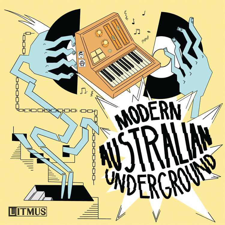 Modern Australian Underground cover tile. It is a designed abstract image which contains hands which have broken a vinyl record, an old school synthesiser, chains, a basement door with descending stairs and the words 'Modern Australian Underground'.